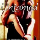 UNTAMED by Kathleen Lawless