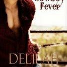 COWBOY FEVER by Delilah Devlin
