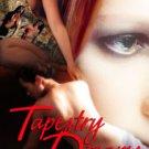 TAPESTRY DREAMS by N.J. Walters