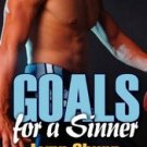 GOALS FOR A SINNER by Lynn Shurr