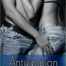 ANTICIPATION AND SEDUCTION by Patrice Michelle