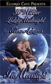 IN MOONLIGHT by J.C. Wilder, Liddy Midnight, Elisa Adams