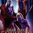 DARK ELVES: SALVATION (DARK ELVES, BKS. 3 & 4) by Jet Mykles