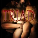 TRIAD (WITCHES KNOT, BK. 1) by Lauren Dane