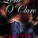 CAUGHT! (TORRID LOVE, BK. 2) by Lorie O'Clare