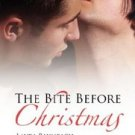 The Bite Before Christmas by Sedonia Guillone, Laura Baumbach, Kit Tunstall