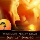 SINS OF SUMMER by Dawn Halliday, Marie Harte, Mackenzie McKade, Annmarie McKenna