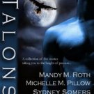 TALONS by Mandy M. Roth, Michelle M. Pillow, Sydney Somers, Jaycee Clark, Shannon Stacey