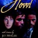Howl by Jet Mykles, Jeigh Lynn, Raine Weaver