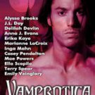 Vamporitica 2005 by Alyssa Brooks, Delilah Devlin, Anna J. Evans, Marianne LaCroix, etc