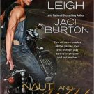 NAUTI AND WILD by Lora Leigh, Jaci Burton