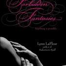 FORBIDDEN FANTASIES by Lynn LaFleur
