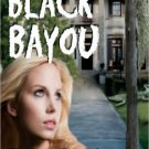 BLACK BAYOU by Beverly Sims