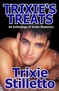 TRIXIE'S TREATS by Trixie Stilletto