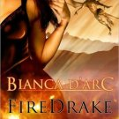 FIREDRAKE (DRAGON KNIGHTS, BK. 5) by Bianca D'Arc