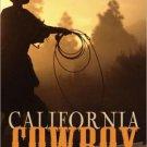 CALIFORNIA COWBOY by Maggie Casper