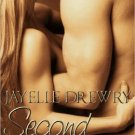 SECOND CHANCES by Jayelle Drewry