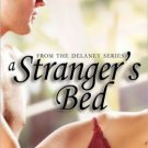 A STRANGER'S BED by Sophia Rae