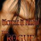 THE ROGUE PRINCE (LORDS OF THE VAR 4) by Michelle M. Pillow