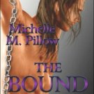 THE BOUND PRINCE (LORDS OF THE VAR 3) by Michelle M. Pillow
