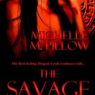 THE SAVAGE KING (LORDS OF THE VAR 1) by Michelle M. Pillow