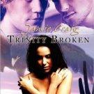 TRINITY BROKEN by Jamie Craig