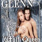 WOLF QUEEN by Stormy Glenn