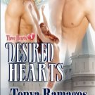 DESIRED HEARTS (THREE HEARTS 1) by Tonya Ramagos