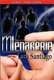 MENAGERIE by Lara Santiago