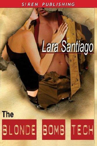 THE BLONDE BOMB TECH by Lara Santiago