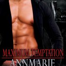 MAXIMUM TEMPTATION by Annmarie McKenna