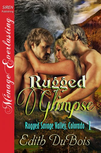 RUGGED GLIMPSE (RUGGED SAVAGE VALLEY, COLORADO 1) by Edith DuBois