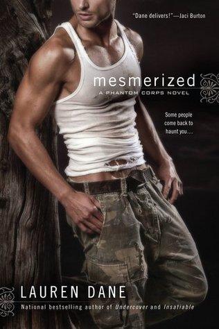 MESMERIZED (PHANTOM CORPS, BK. 2) by Lauren Dane