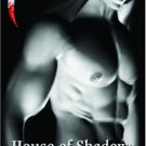 HOUSE OF SHADOWS by Morgan Hawke