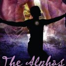 THE ALPHAS: SETTLER'S MINE 4 & 5 by Mechele Armstrong
