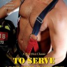 TO SERVE AND PROTECT by Arianna Hart, Kit Tunstall, Trista Ann Michaels, Delilah Devlin