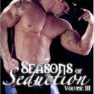 SEASONS OF SEDUCTION, VOL. 3 by Lacey Alexander, Cathryn Fox, Renee Luke, Charlene Teglia, etc