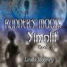 RUNNER'S MOON: SIMOLIF (RUNNER'S MOON, BK 3) by Linda Mooney