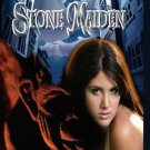 STONE MAIDEN by Tina Gerow