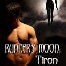 RUNNER'S MOON: TIRON (BK. 2) by Linda Mooney