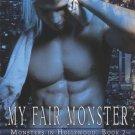 My Fair Monster by Lila Dubois