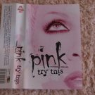 PINK TRY THIS  CASSETTE MADE IN BELARUS UNNOFICIAL