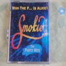 Rare Smokie -  Who The F**k Is Alice -  Cassette Cassette Made In Polnad