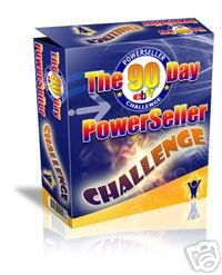 Dare you take the 90 day POWERSELLER CHALLENGE?
