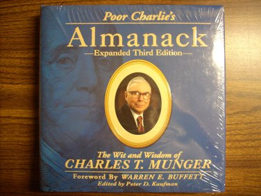 Poor Charlie's Almanack: The Wit and Wisdom of Charles T. Munger, Expanded 3rd Edition