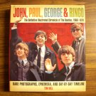 John, Paul, George, and Ringo: The Definitive Illustrated Chronicle of the Beatles, 1960-1970: Rare