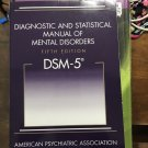 DSM 5- Diagnostic and Statistical Manual of Mental Disorders
