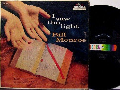 Monroe, Bill - I Saw The Light - LP Record - Decca - Bluegrass Gospel