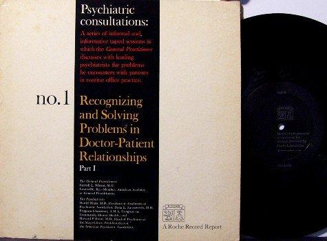 "Psychiatric Consultations 10"" Vinyl LP - Strange Doctor Record Discussing Patient Problems - Unusual"