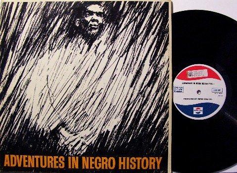 Negro History Adventures -  Vinyl LP Record - Pepsi Cola Promo - 1963 - Odd Unusual
